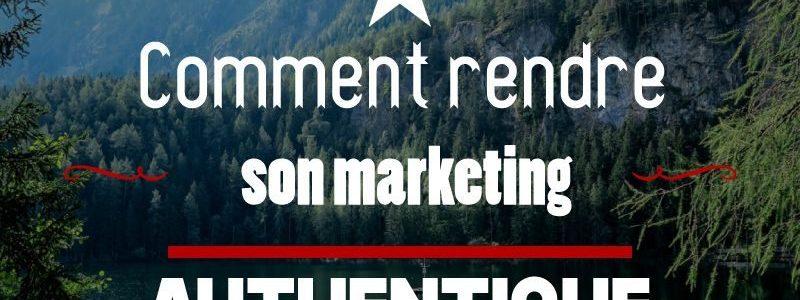 marketing authentique
