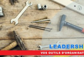 Vos outils d'organisation